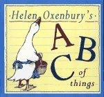 9780689717611: Helen Oxenbury's ABC of Things