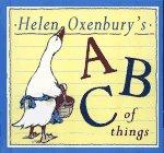 Helen Oxenbury's ABC of Things: Oxenbury, Helen