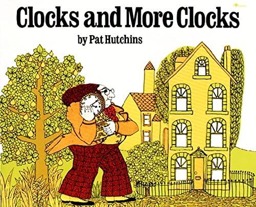 9780689717697: Clocks and More Clocks