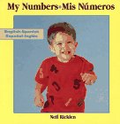 9780689717703: My Numbers/Mis Numeros/Board Book