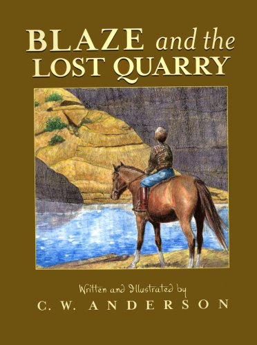 9780689717758: Blaze and the Lost Quarry (Billy and Blaze)