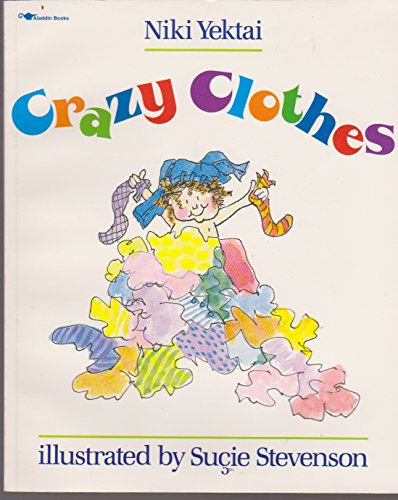 9780689717819: Crazy Clothes