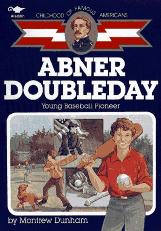 9780689717888: Abner Doubleday: Young Baseball Pioneer (Childhood of Famous Americans)