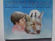 9780689718045: Coyote Dreams
