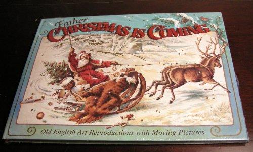 Father Christmas Is Coming: Old English Art: Pat Paris; Illustrator-Karen