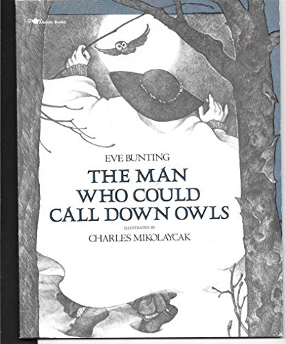 9780689718373: Man Who Could Call Down Owls