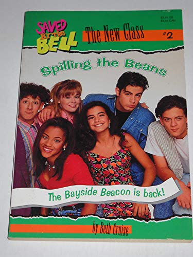 9780689718519: SPILLING THE BEANS (SAVED BY THE BELL THE NEW CLASS #2) (Saved by the Bell: New Class)