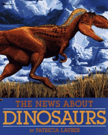 9780689718700: The News About Dinosaurs