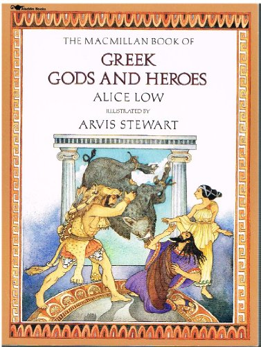 9780689718748: The Macmillan Book of Greek Gods and Heroes