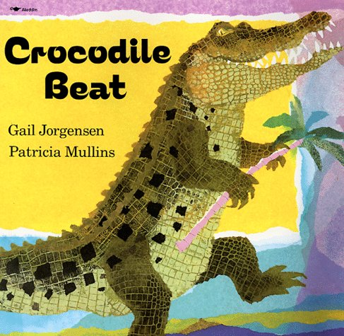 9780689718816: Crocodile Beat
