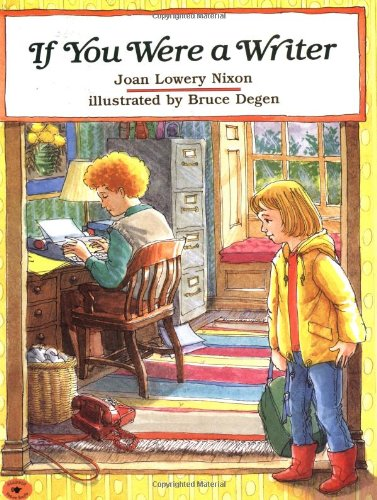 If You Were a Writer: Joan Lowery Nixon