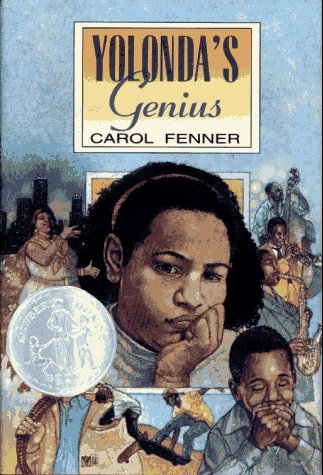 Yolonda's Genius (Newbery Honor Book): Fenner, Carol