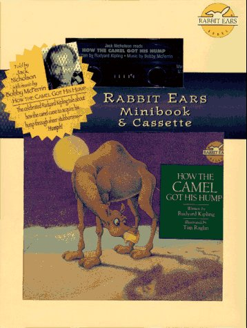 9780689800597: How the Camel Got His Hump (Rabbit Ears Minibook & Cassette)