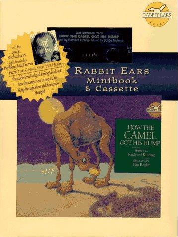 9780689800597: How the Camel Got His Hump (Rabbit Ears Minibook & Cassette)