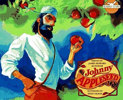 Johnny Appleseed (Rabbit Ears): Kunstler, James Howard