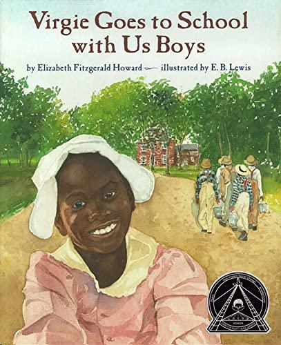 9780689800764: Virgie Goes to School with Us Boys (Coretta Scott King Illustrator Honor Books)