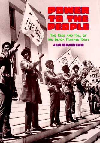 Power to the People: The Rise and Fall of the Black Panther Party: Haskins, Jim