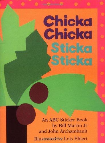 Chicka Chicka Sticka Sticka: Martin, Jr, Bill,