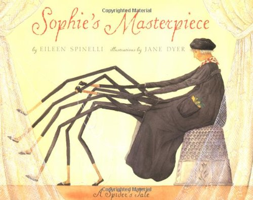 Sophie's Masterpiece (0689801122) by Eileen Spinelli