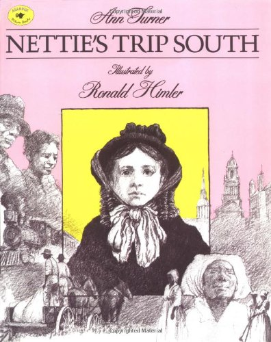 9780689801174: Nettie's Trip South (Aladdin Picture Books)