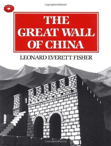 The Great Wall Of China (Aladdin Picture Books): Leonard Everett Fisher