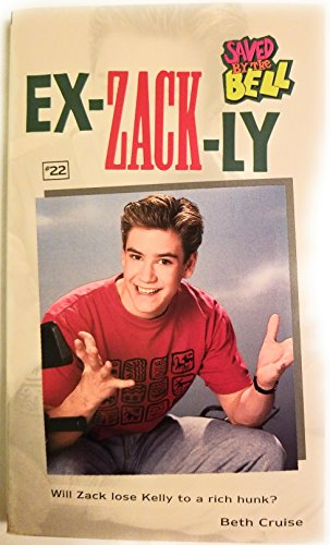 9780689802119: Ex-Zack-Ly (Saved by the Bell) (No 22)
