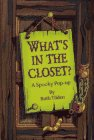 9780689802676: What's in the Closet?: A Spooky Pop-up