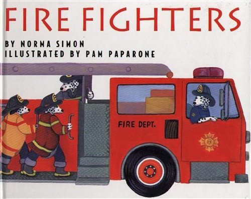 9780689802805: Fire Fighters