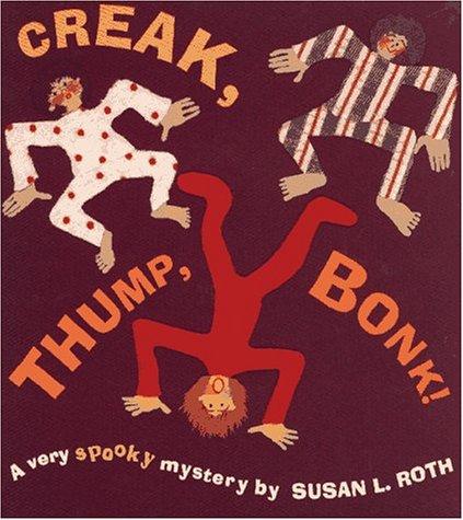 9780689802904: Creak, Thump, Bonk!