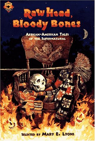 9780689803062: Raw Head, Bloody Bones: African-American Tales of the Supernatural (Aladdin Fiction)