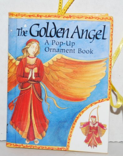 9780689803321: The Golden Angel (Pop-Up Ornament Books)