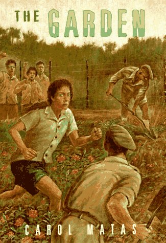 The Garden (0689803494) by Carol Matas