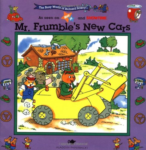 Mr. Frumble's New Cars (Busy World of Richard Scarry): Scarry, Richard