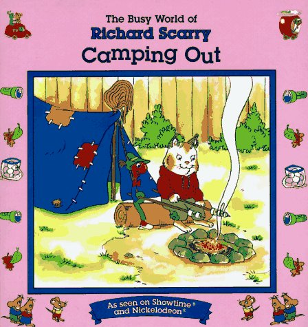 9780689803703: Richard Scarry: Camping Out (The Busy World of Richard Scarry)