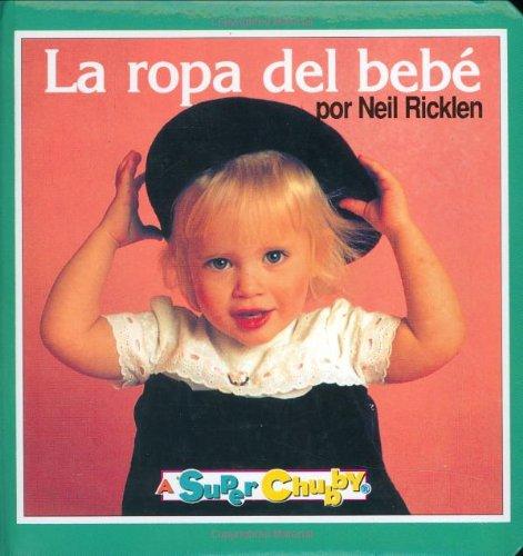 9780689804366: La Ropa Del Beb E (A Super Chubby)