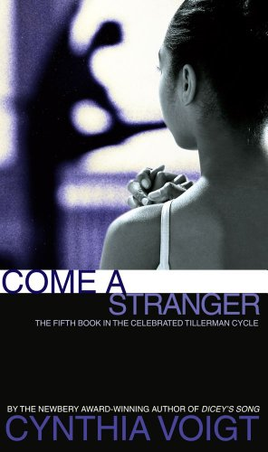 9780689804441: Come a Stranger (The Tillerman Series #5)
