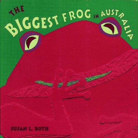 9780689804908: The Biggest Frog in Australia