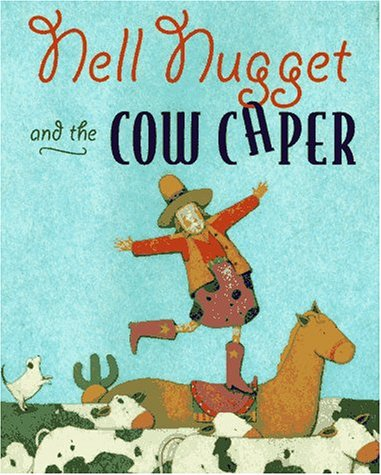9780689805028: Nell Nugget and the Cow Caper