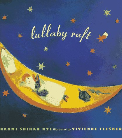 Lullaby Raft: Nye, Naomi Shihab