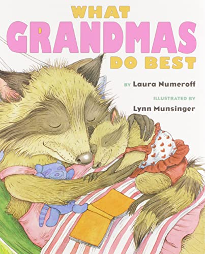 What Grandmas Do Best What Grandpas Do Best (0689805527) by Laura Numeroff