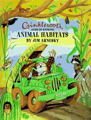 9780689805837: Crinkleroots Guide to Knowing Animal Habitats