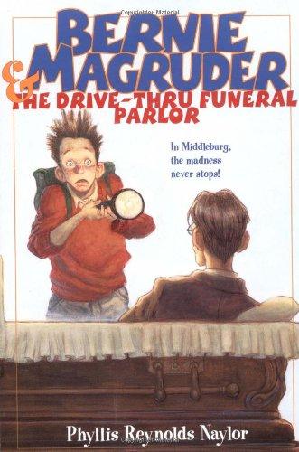9780689806032: Bernie Magruder & The Drive-Thru Funeral Parlor