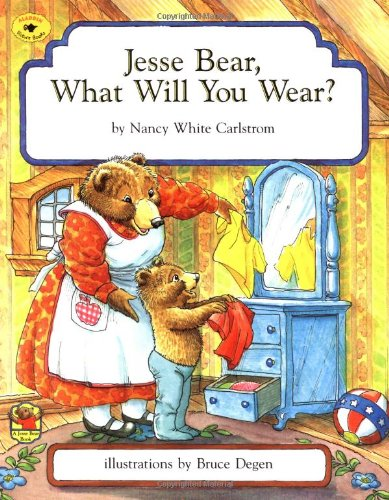9780689806230: Jesse Bear, What Will You Wear?