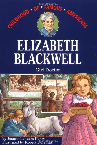 9780689806278: Elizabeth Blackwell: Girl Doctor (Childhood of Famous Americans)