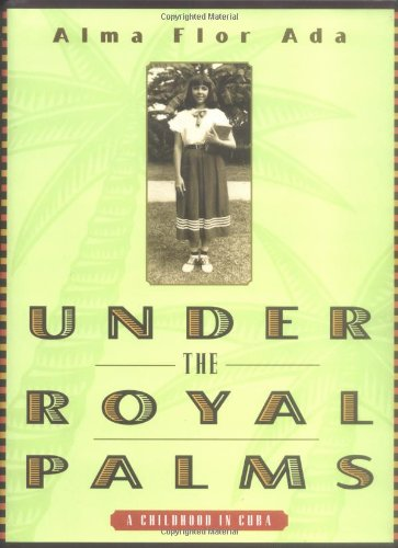 9780689806315: Under the Royal Palms: A Childhood in Cuba
