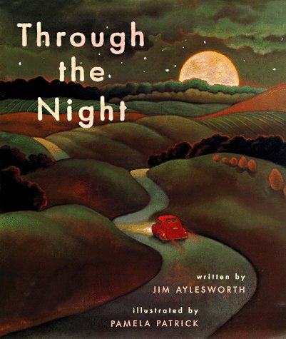 Through the Night: Jim Aylesworth