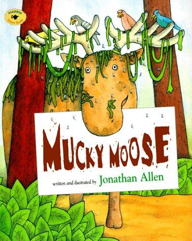 9780689806513: Mucky Moose (Aladdin Picture Books)