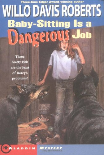 9780689806575: Baby-Sitting Is a Dangerous Job