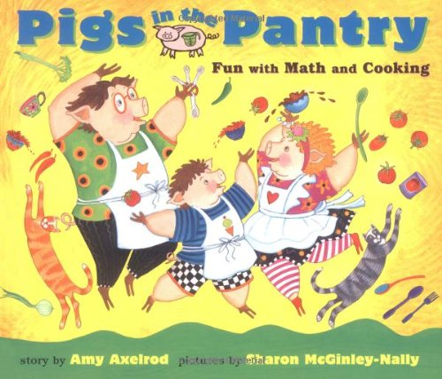9780689806650: Pigs in the Pantry: Fun with Math and Cooking (Pigs Will Be Pigs)