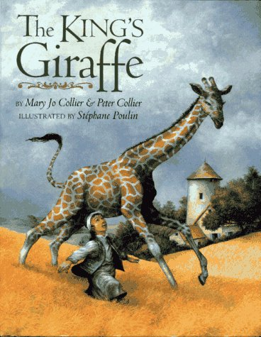 The King's Giraffe (0689806795) by Peter Colier; Peter Collier